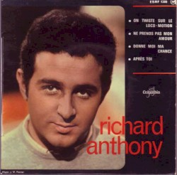 Richard Anthony - Donne moi ma chance