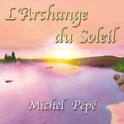 Michel Pépé - Lumière universelle