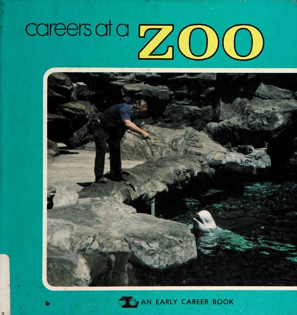Careers at a zoo by Lerner, Mark.
