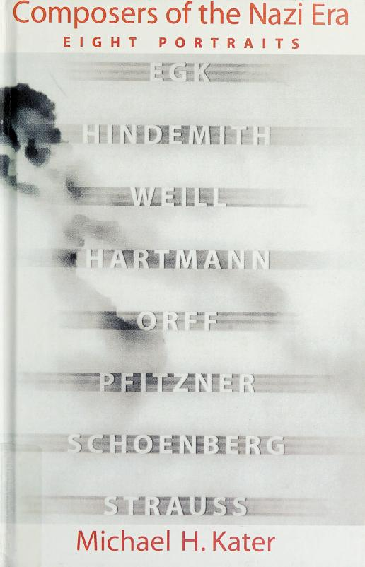 Composers of the Nazi era by Michael H. Kater