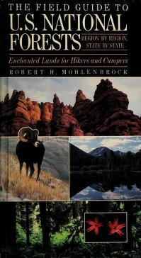 Cover of: The field guide to U.S. national forests | Robert H. Mohlenbrock