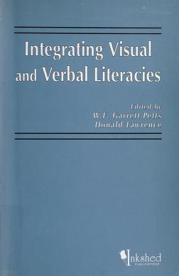 Cover of: Integrating Visual and Verbal Literacies | Donald Lawrence