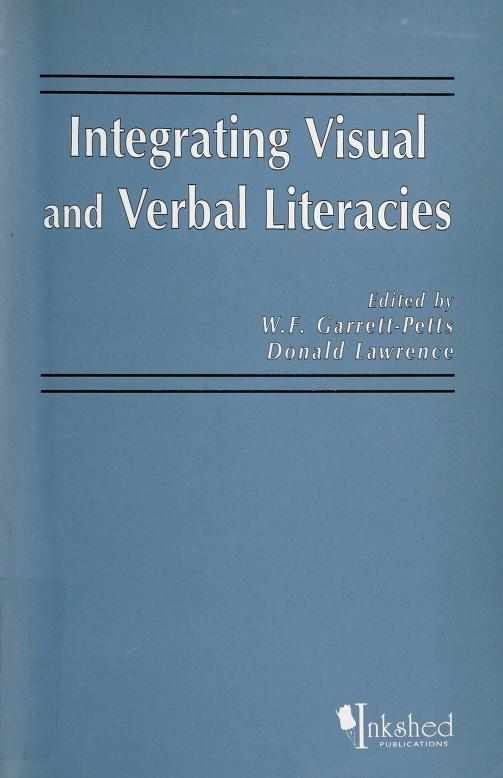 Integrating Visual and Verbal Literacies by Donald Lawrence