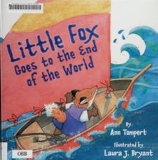 Cover of: Little Fox goes to the end of the world | Ann Tompert