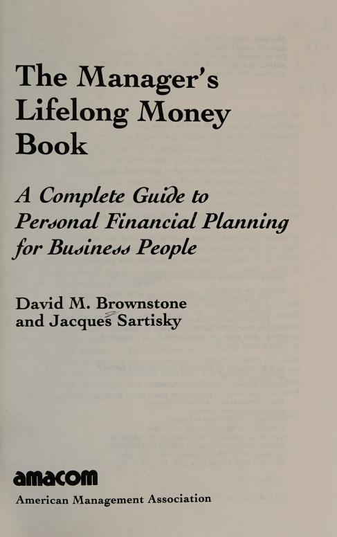 The manager's lifelong money book by David M. Brownstone