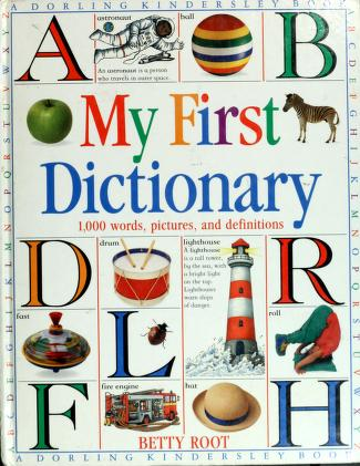 Cover of: My first dictionary | Betty Root