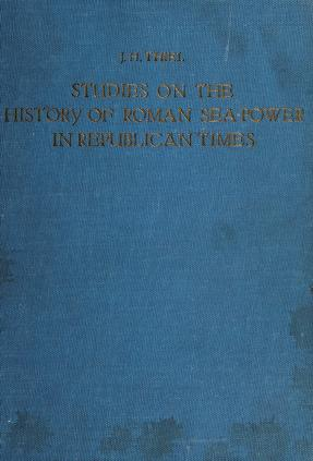 Cover of: Studies on the history of Roman sea-power in republican times | Johannes Hendrik Thiel