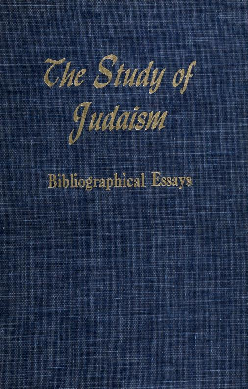 The Study of Judaism by Contributors: Richard Bavier [and others.